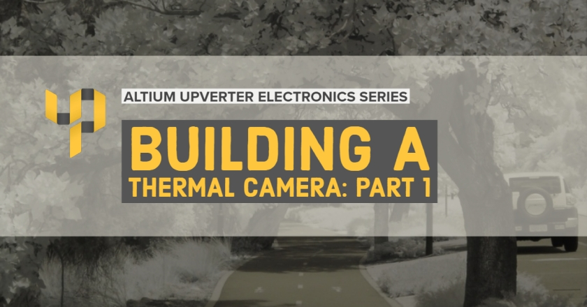 Upverter Expert - Building a Thermal Camera_ Part 1.jpg