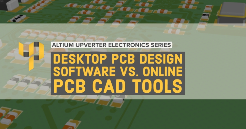 Upverter Expert - Desktop PCB Design Software vs. Online PCB CAD Tools.jpg