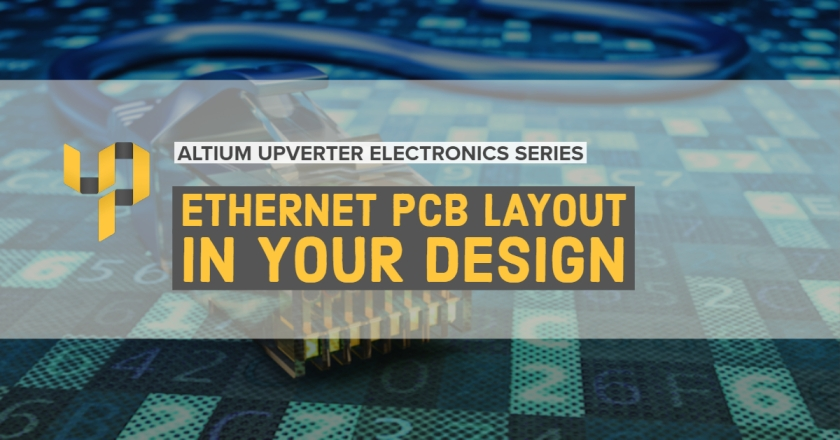 Upverter Expert - Ethernet PCB Layout in Your Design.jpg