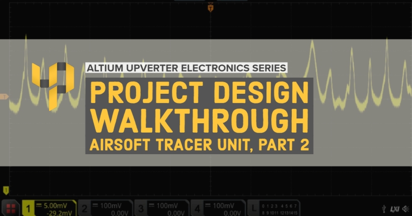 Upverter Expert - Project Design Walkthrough_ Airsoft Tracer Unit, Part 2.jpg